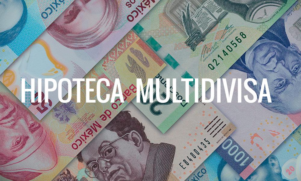 hipotecas multidivisas